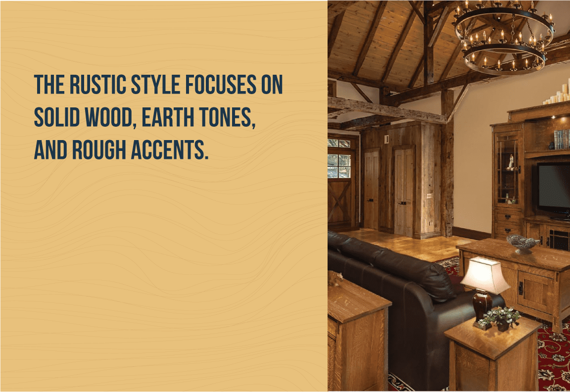 the rustic style focuses