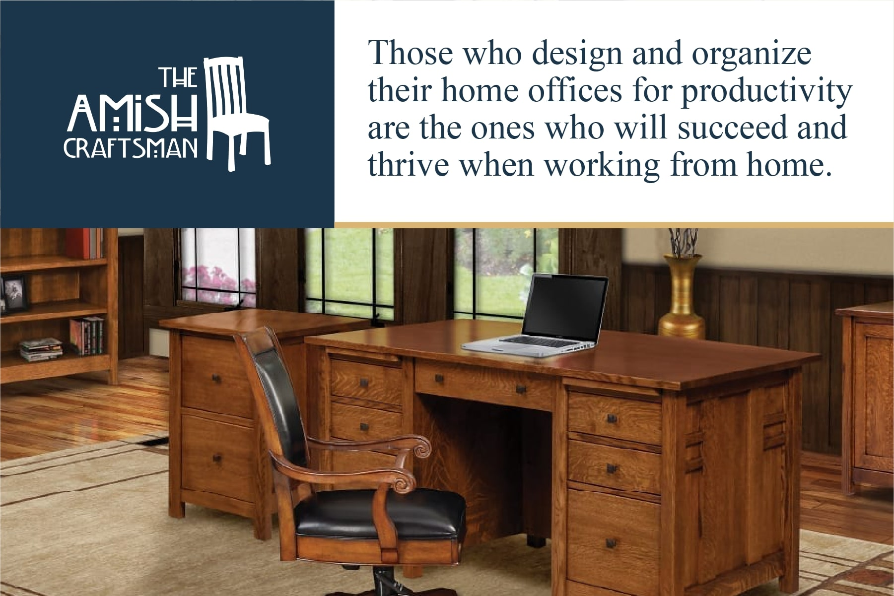 an organized home office will put you ahead of the competition