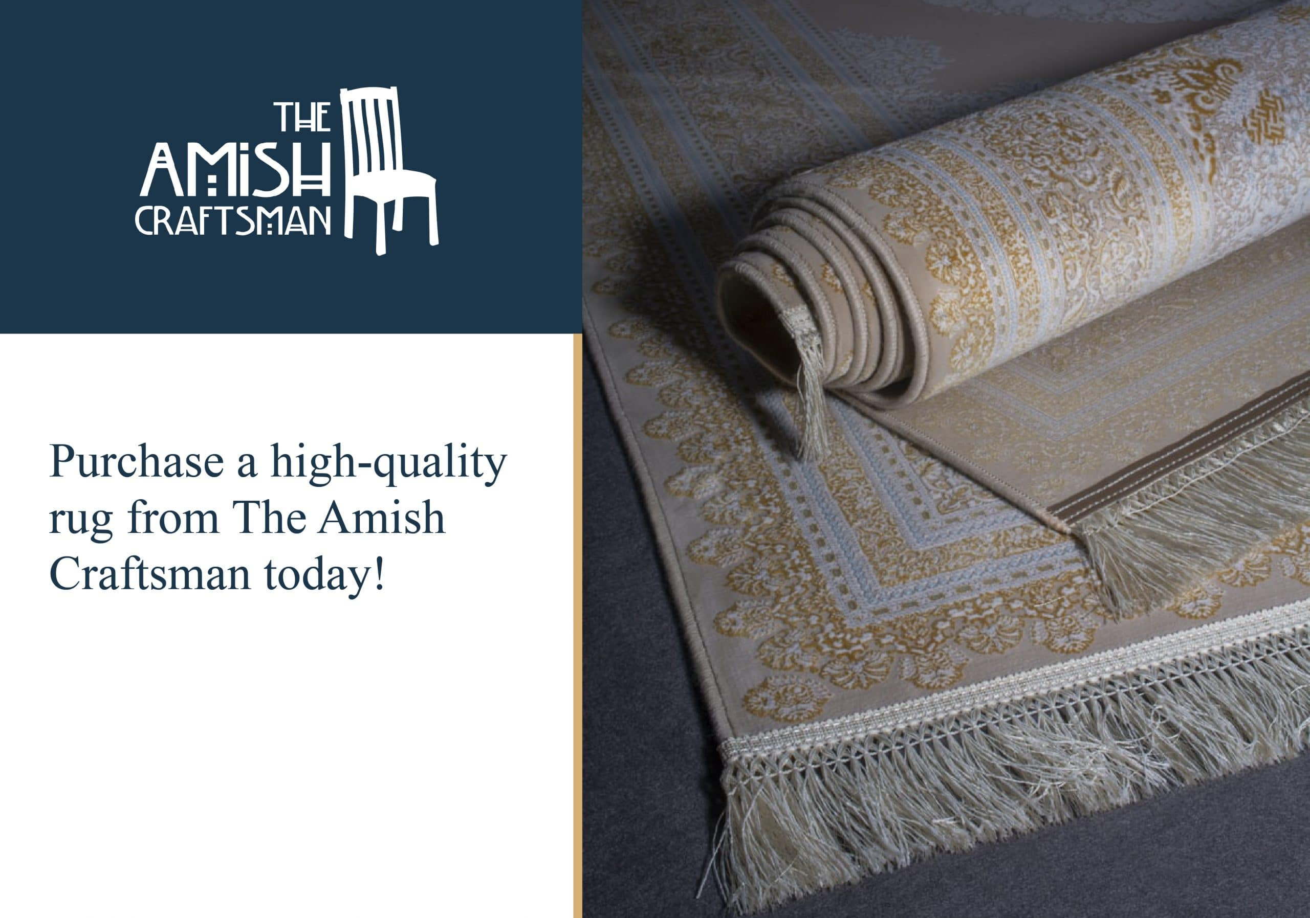 Get high quality rugs from the Amish Craftsman