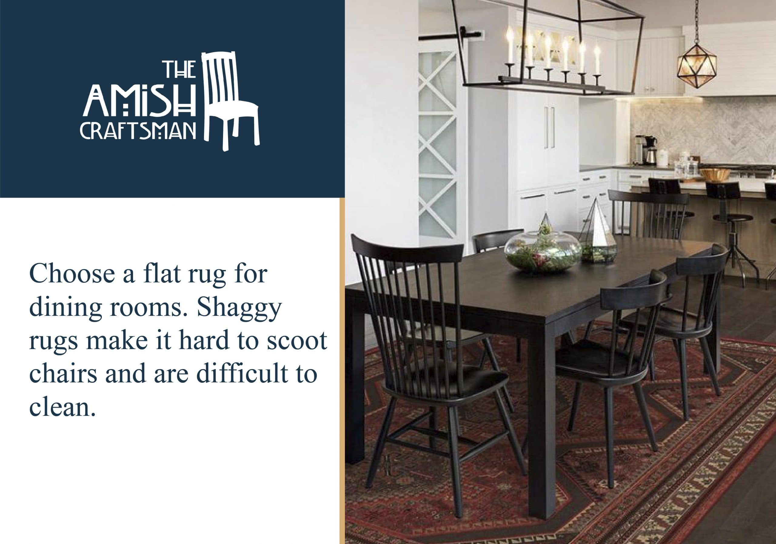 flat rugs work best in dining rooms